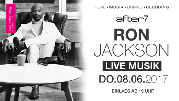 08.06.17 – Ron Jackson @After 7