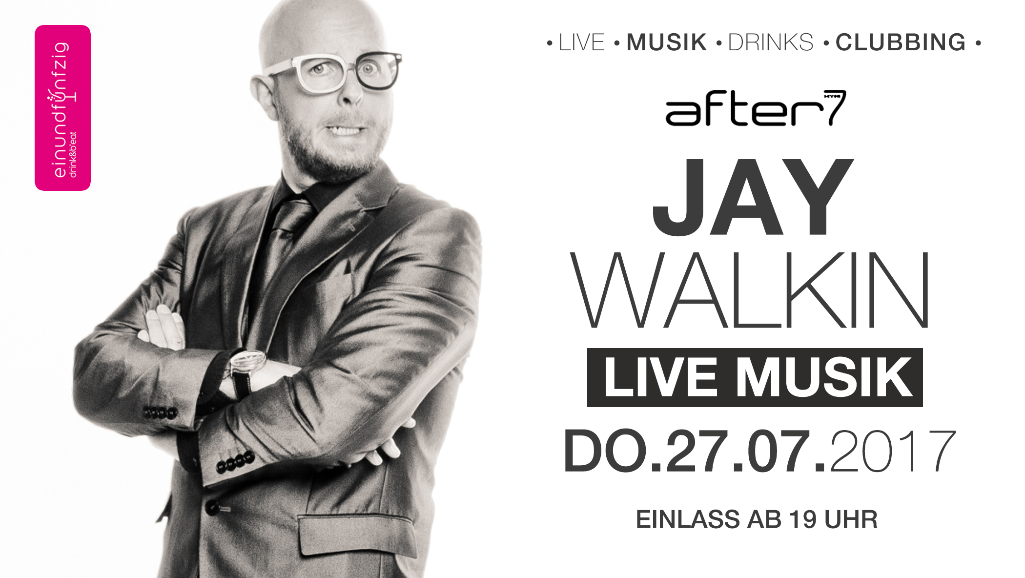 27.07.17 – Jay Walking live @after7