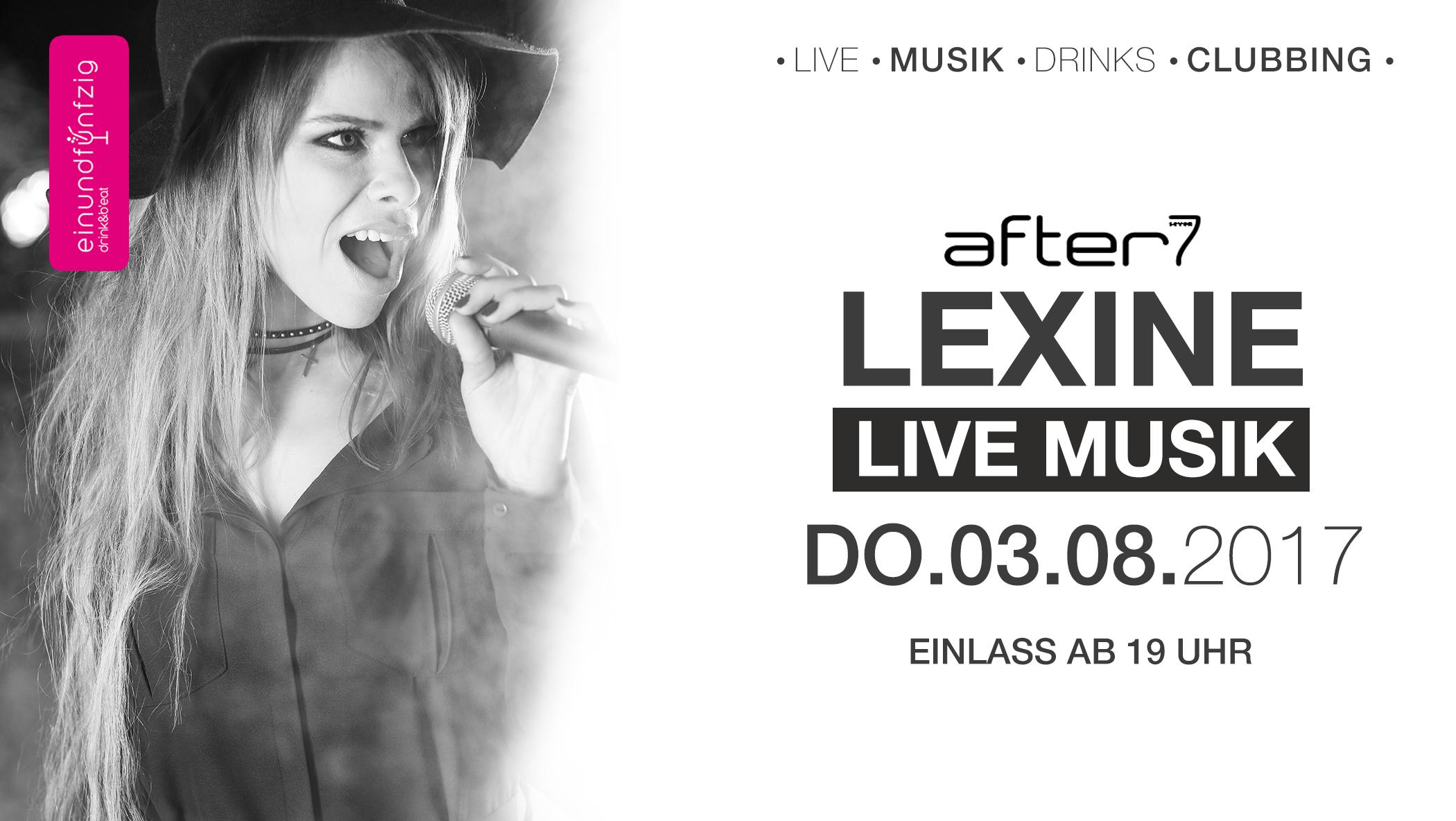03.08.2017 – Lexine live @after7