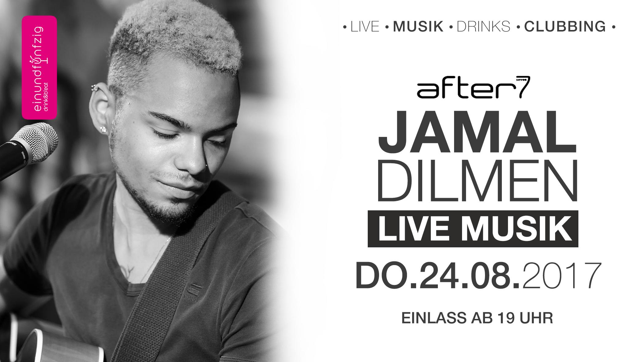 24.08.2017 – Jamal live @after7