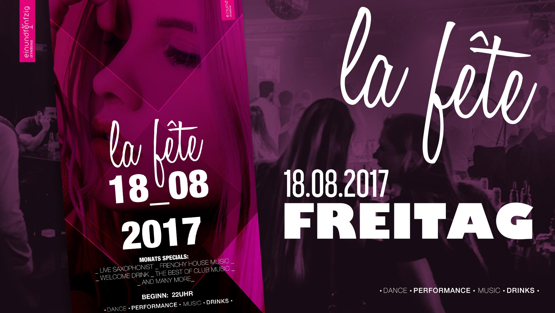 18.08.2017 – La Fête @einundfuenfzig