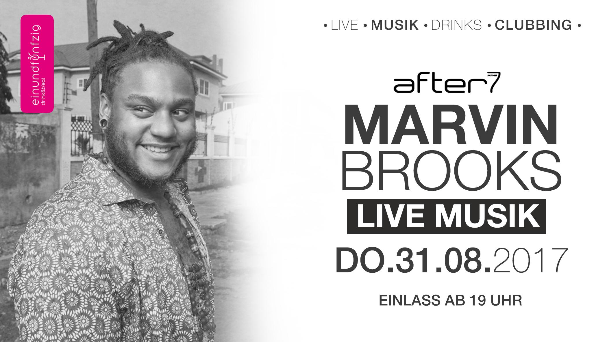31.08.2017 – Marvin Brooks live @after7