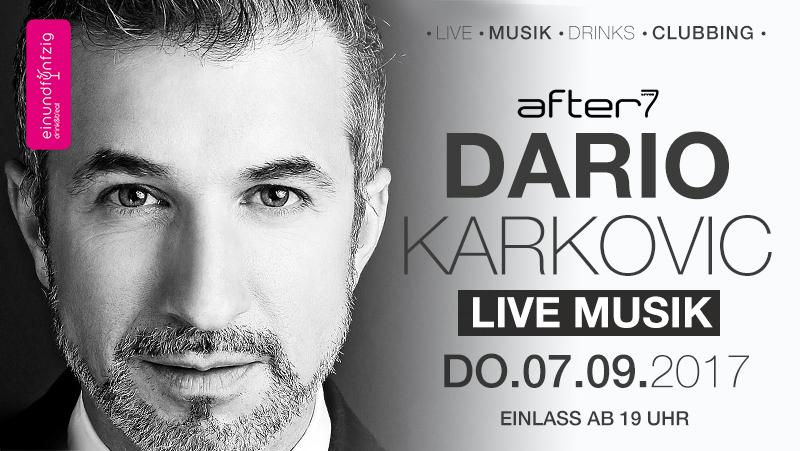 07.09.17 – Dario Karkovic live @after7