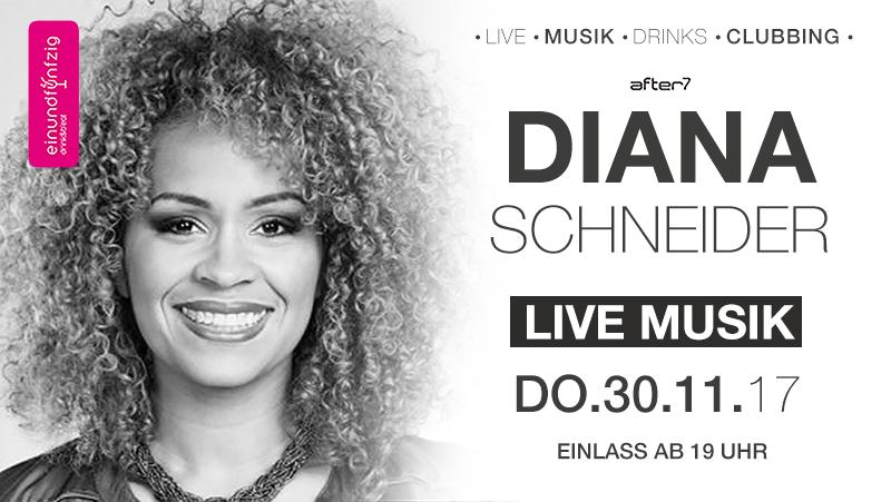 30.11.17- Diana Schneider live @after7