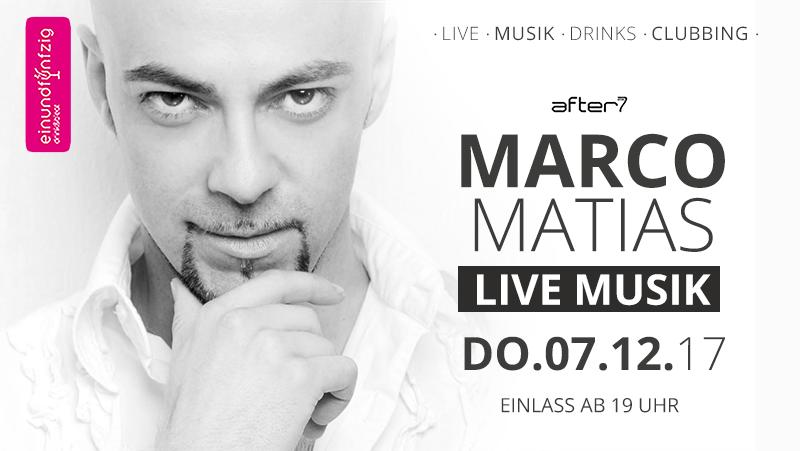 07.12.2017 – Marco Matias @After7