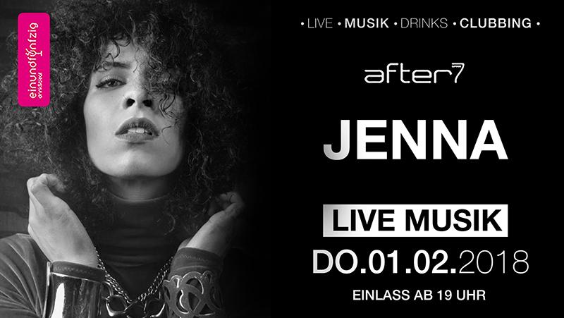 01.02.2018 – Jenna @After7