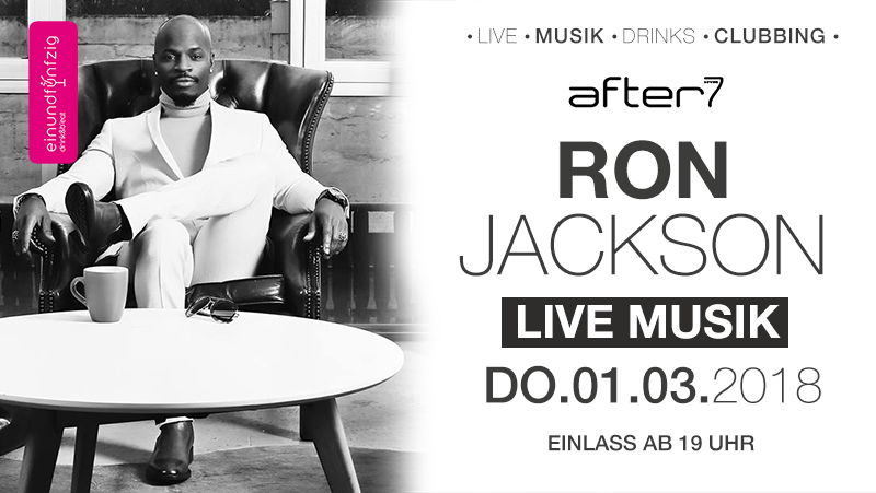 01.03.2018 – Ron Jackson @After7