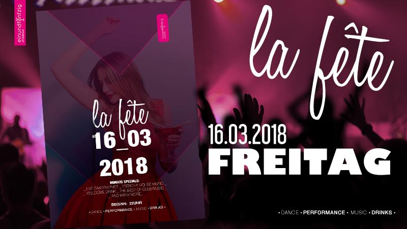 16.03.2018 – La Fête @Einundfünfzig