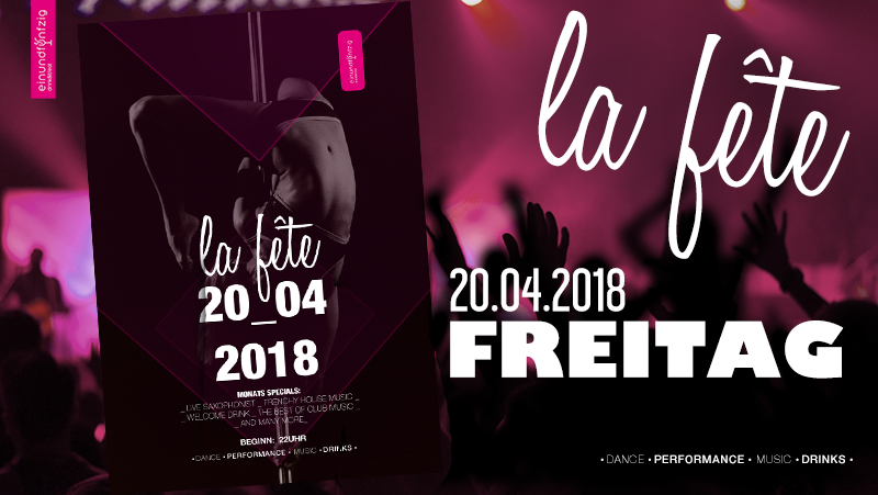 20.04.2018 – La Fête @Einundfünfzig