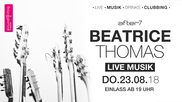 23.08.2018 – Beatrice Thomas @After7