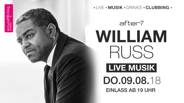 09.08.2018 – William Russ @After7