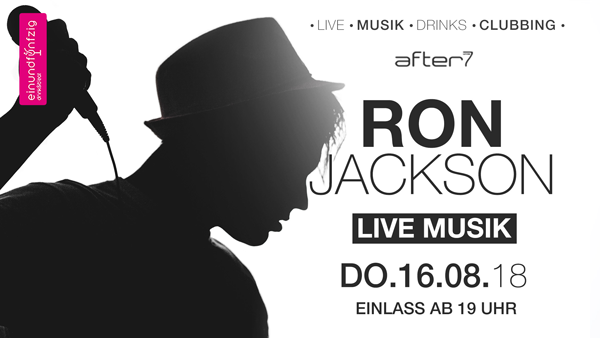 16.08.2018 – Ron Jackson @After7