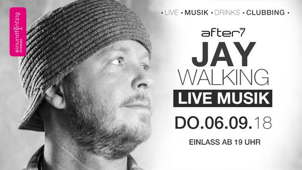06.09.2018 – Jay Walkin @After7