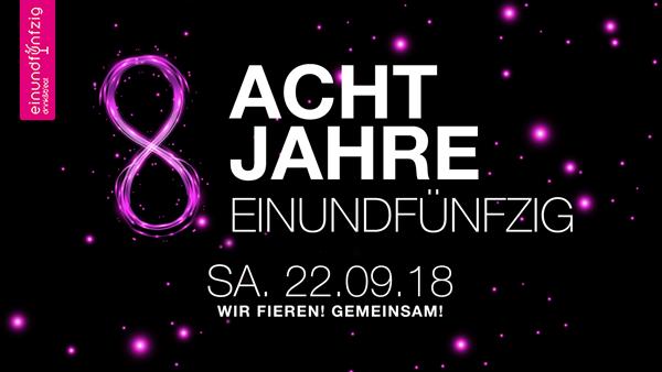 22.09.2018 – Acht Jahre Einundfünfzig @Einundfünfzig