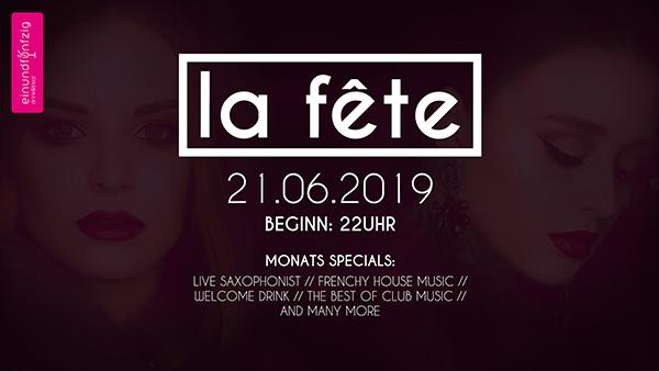 21.06.2019 – La Fête @Einundfünfzig