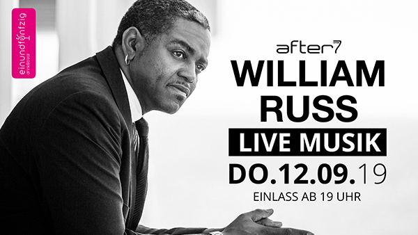 12.09.2019 – WILLIAM RUSS@After7