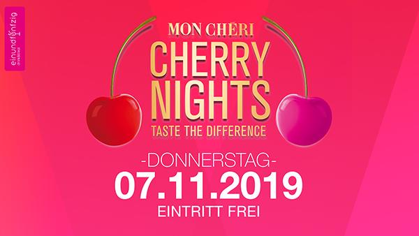 07.11.2018 – MON CHERI – CHERRY NIGHTS