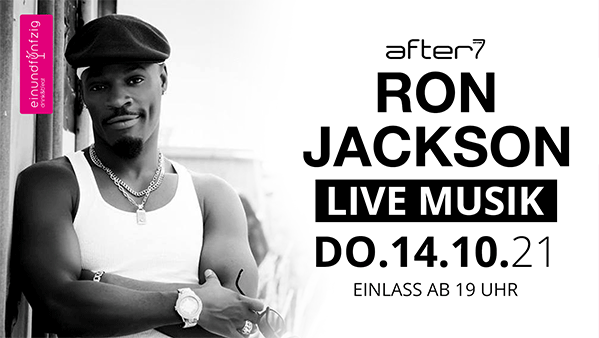14.10.2021 – RON JACKSON@After7