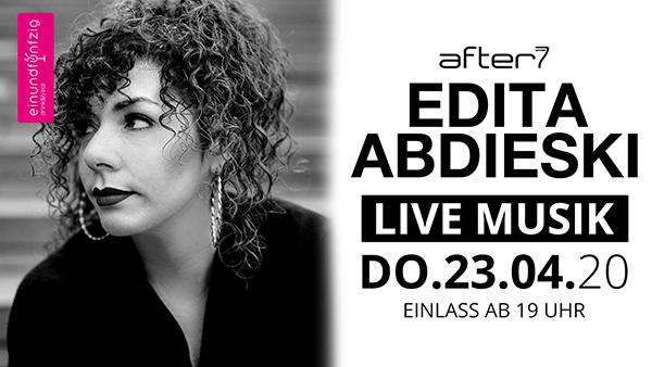 23.04.2020 – EDITA ABDIESKI@After7