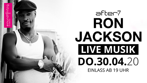 30.04.2020 – RON JACKSON @After7